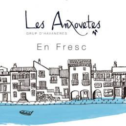 Les Anxovetes disc En Fresc